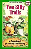 TWO SILLY TROLLSPB (I Can Read Book 2)