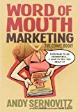 img - for By Andy Sernovitz Word of Mouth Marketing: The Comic Book [Paperback] book / textbook / text book