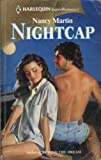 Nightcap (0373505523) by Nancy Martin