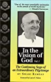 In the Vision of God vol 1 - The Continuing Saga of an Extraordinary Pilgrimage (1884997031) by Ramdas, Swami