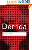 Specters of Marx: The State of the Debt, The Work of Mourning & the New International (Routledge Classics)
