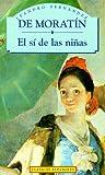 El Si de las Ninas (Spanish Edition)
