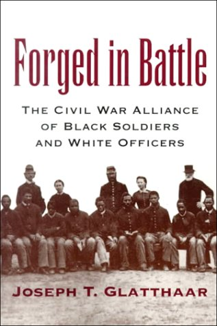 Forged in Battle: The Civil War Alliance of Black...