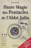 img - for Haute magie des pentacles de l'abbe julio (French Edition) book / textbook / text book