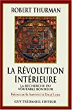 Révolution intérieure (French Edition) (2844450466) by Thurman, Robert A. F
