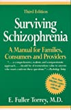 img - for Surviving Schizophrenia: A Manual for Families, Consumers and Providers book / textbook / text book