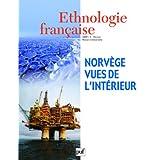 Ethnologie française, N° 2, Avril-Juin 200 : Norvège, vues de l'intérieur
