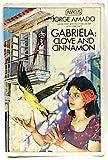 Gabriela: Clove and Cinnamon (Abacus Books) (0349100748) by Amado, Jorge