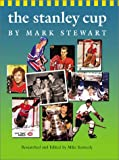 The Stanley Cup (Watts History of Sports)