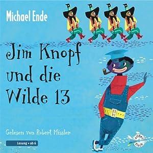 Jim Knopf und die Wilde 13 | [Michael Ende]