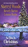 So This Is Christmas (0373484798) by Sherryl Woods