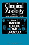 img - for Chemical Zoology, Vol. 4: Annelida, Echiura, and Sipuncula book / textbook / text book