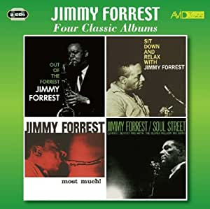 Four Classic Albums - Jimmy Forrest
