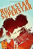 Rockstar Superstar (3407742320) by Blake Nelson