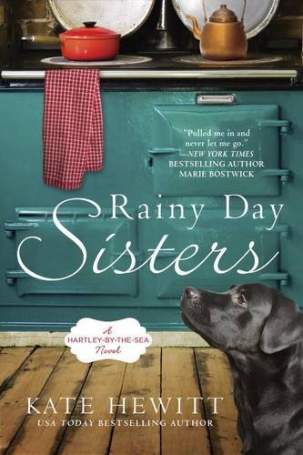 Image of Rainy Day Sisters: A Hartley-by-the-Sea Novel