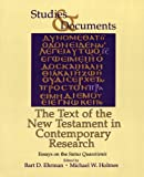 img - for The Text of the New Testament in Contemporary Research: Essays on the Status Quaestionis (Studies and Documents) (Vol 46) book / textbook / text book