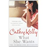 What She Wantsby Cathy Kelly