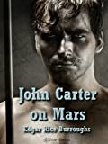 John Carter on Mars (Barsoom)