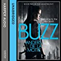 Buzz: The Game Trilogy, Book 2 (       UNABRIDGED) by Anders de la Motte Narrated by Saul Reichlin