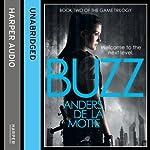 Buzz: The Game Trilogy, Book 2 | Anders de la Motte