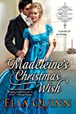 Madeleine's Christmas Wish (The Marriage Game Book 6) by Ella Quinn