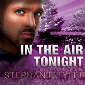 Shadow Force Series # 3, In the Air Tonight: A Shadow Force Novel | Stephanie Tyler