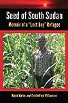 """Seed of South Sudan: Memoir of a """"Los..."""