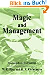 Magic and Management: Developing Exec...