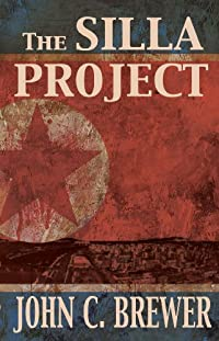 (FREE on 7/12) The Silla Project by John C. Brewer - http://eBooksHabit.com