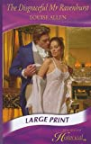 Disgraceful Mr Ravenhurst (Mills & Boon Largeprint Historical)
