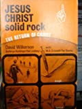 Jesus Christ Solid Rock (0551004371) by Wilkerson, David