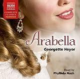 Georgette Heyer Arabella (Naxos Complete Classics)