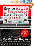 How to Write a Screenplay That Doesn'...