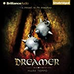Dreamer: A Prequel to the Mongoliad (       UNABRIDGED) by Mark Teppo Narrated by Luke Daniels