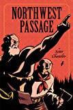 Northwest Passage: The Annotated Softcover Edition