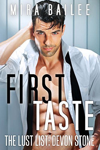Olivia's always been a good girl. And this bad boy is more risk than she can handle…  First Taste: The Lust List: Devon Stone by Mira Bailee – 99 cents on Kindle