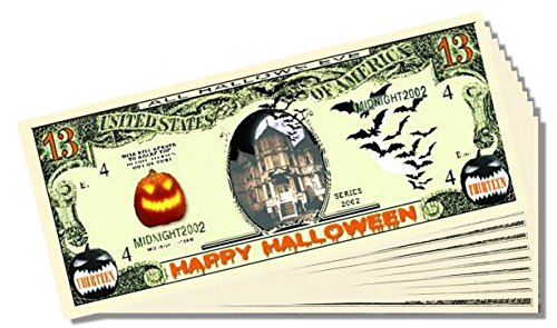 Happy Halloween Novelty 13 Dollar Bill - 25 Count with Bonus Clear Protector & Christopher Columbus Bill