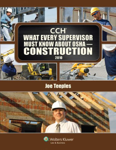What Every Supervisor Must Know About OSHA Construction 2010