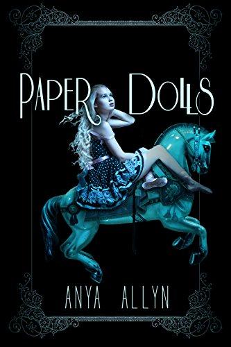 Anya Allyn - Paper Dolls (The Dark Carousel Book 2) (English Edition)