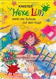 Hexe Lilli stellt die Schule auf den Kopf - Limitierte Sammlerausgabe