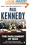 The Parliament of Man: The Past, Pres...