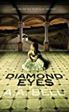 Diamond Eyes (Mira Chambers)