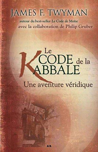 Le code de la kabbale (French Edition)