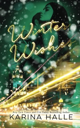 Winter Wishes: A Christmas Novella, by Karina Halle