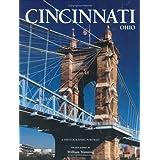Cincinnati, Ohio: A Photographic Portrait