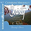 Christy's Choice: Christy Series, Book 6 (       UNABRIDGED) by Catherine Marshall, C. Archer (adaptation) Narrated by Jaimee Draper