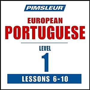 Pimsleur Portuguese (European) Level 1, Lessons 6-10 Speech