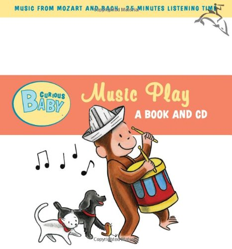 Curious Baby Music Play (Curious George Board Book & CD) (Curious Baby Curious George)
