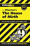 img - for CliffsNotes on Wharton's The House of Mirth (Cliffsnotes Literature Guides) book / textbook / text book