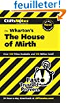 CliffsNotes on Wharton's The House of...